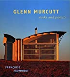 Glenn Murcutt: Works and Projects