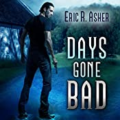 Days Gone Bad: Vesik, Book 1 | Eric Asher