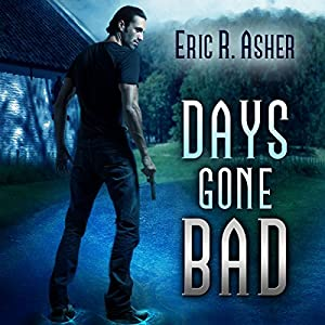 Days Gone Bad Audiobook