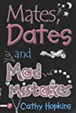 Cathy Hopkins Mates, Dates and Mad Mistakes