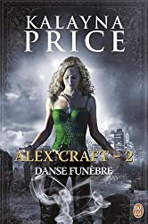 Alex Craft, tome 2 : Danse funébre