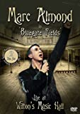 Marc Almond - Bluegate Fields: Live At Wilton's Music Hall (DVD and CD)