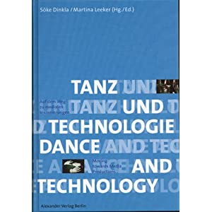 Tanz und Technologie / Dance and Technology. Deutsch-Englisch