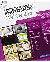 Savoir tout faire avec Photoshop Webdesign (1Cédérom)