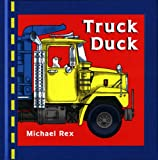 Truck Duck [Modern Gem] (0399246975) by Rex, Michael