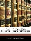 img - for Oden, Elegien Und Kleinere Lyrische Gedichte (Hungarian Edition) book / textbook / text book