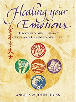 healing Your Emotions by Angela Hicks