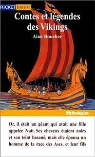 Contes et légendes des Vikings par Alan Boucher