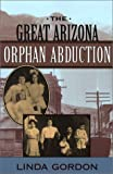 cover of The Great Arizona Orphan Abduction