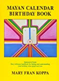 Mayan Calendar Birthday Book