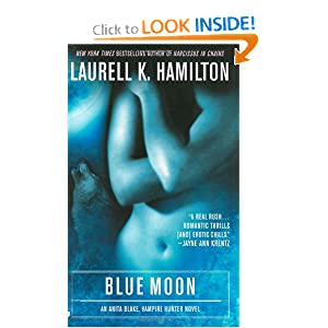 Blue Moon (Anita Blake, Vampire Hunter, Book 8) by Laurell K. Hamilton