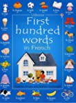First 100 Words in French (Usborne Fi...