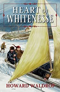 Heart of Whitenesse by Howard Waldrop