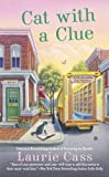 Cat With a Clue <br>(A Bookmobile Cat Mystery)	 by  Laurie Cass in stock, buy online here