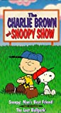 The Charlie Brown & Snoopy Show Vol. 3 - Snoopy Man's Best Friend / The Lost Ballpark [VHS]