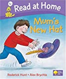 Read at Home: More Level 1C: Mum's New Hat (Read at Home Level 1c)