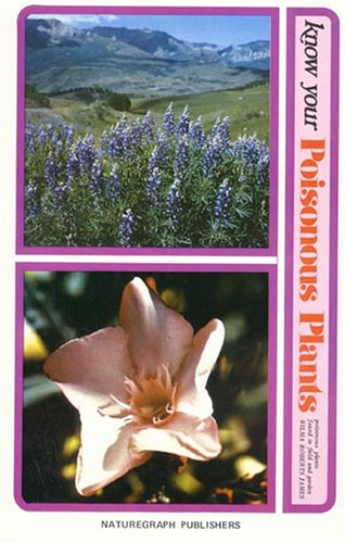 Image for Know Your Poisonous Plants: Poisonous Plants Found in Field and Garden