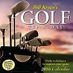 Bill Kroen's Golf Tip-a-Day 2016 Day-...