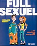 Full Sexuel: La Vie Amoureuse Des Adolescents
