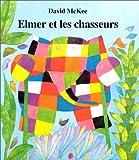 Elmer Et Les Chasseurs = Elmer on Stilts