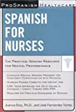 img - for ProSpanish Healthcare: Spanish for Nurses book / textbook / text book