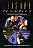 Leisure resources : its comprehensive planning /