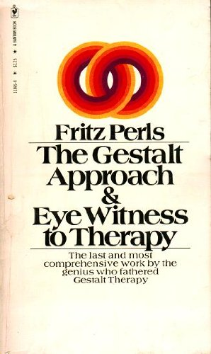 Gestalt Approach and Eyewitness to Therapy