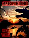 img - for Empires of the Dinosaurs. book / textbook / text book
