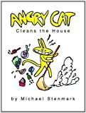 img - for Angry Cat Cleans the House book / textbook / text book