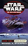 Dark Tide I: Onslaught (Star Wars: the New Jedi Order, Book 2) (0345428544) by Michael A. Stackpole