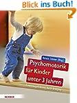 Psychomotorik f�r Kinder unter 3 Jahr...
