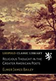 img - for Religious Thought in the Greater American Poets book / textbook / text book