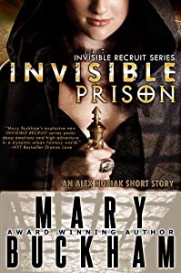 (FREE on 9/7) Invisible Prison: Novella by Mary Buckham - http://eBooksHabit.com