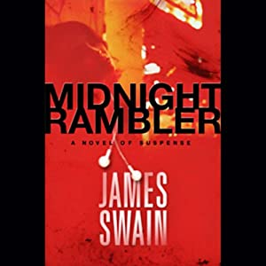 Midnight Rambler | [James Swain]