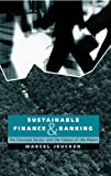 img - for Sustainable Finance and Banking: The Financial Sector and the Future of the Planet book / textbook / text book