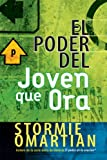 El Poder Del Joven Que Ora / the Power of a Praying Teen