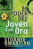 El Poder Del Joven Que Ora / the Power of a Praying Teen