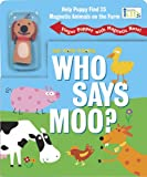 img - for Who Says Moo? (The Nose Knows) book / textbook / text book