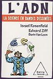 echange, troc Israel Rosenfield, Edward Ziff, Borin Van Loon - L'ADN : La science en bandes dessinées