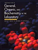 Introduction to General, Organic, and Biochemistry in the Laboratory (0470004428) by Hein, Morris
