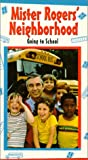 Mr Rogers Neighborhood: Going to School [VHS]