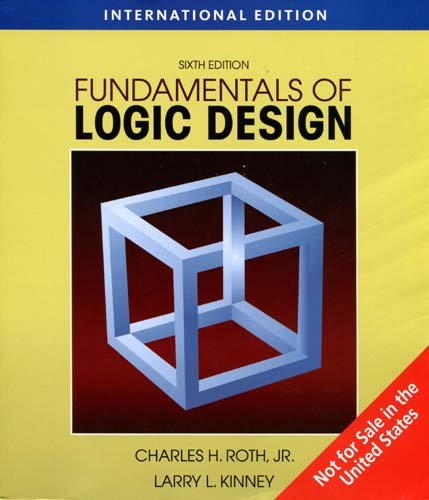 Fundamentals of Logic Design: International Edition (6th)