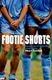 Stuart Turnbull Footie Shorts: A Collection of Anecdotes from the Beautiful Game