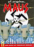 Maus : A Survivor's Tale : My Father Bleeds History/Here My Troubles Began/Boxed