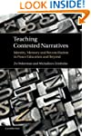 Teaching Contested Narratives: Identi...