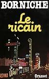 echange, troc Roger Borniche - Le Ricain