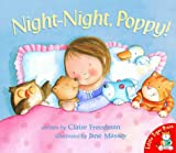 Night-night,Poppy! Claire Freedman
