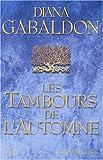 echange, troc Diana Gabaldon - Cercle de pierre, tome 4 : Les Tambours de l'automne
