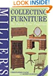 Miller's Collecting Furniture: The Fa...