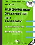 Telecommunications Qualification Test (TQT)(Passbooks) (Career Examination Series, Volume C-3820)